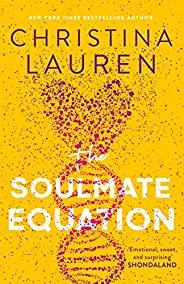The Soulmate Equation: 'pure, irresistible magic from start to finish' Emily Henry (English
