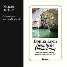 Heimliche Versuchung (Commissario Brunetti 27) Hörbuch von Donna Leon Gesprochen von: Joachim Schönfeld