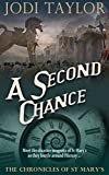 """""""A Second Chance (The Chronicles of St Mary's)"""" av Jodi Taylor"""