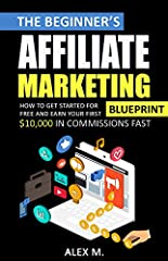 Affiliate Marketing in 2019!       Read this book for FREE on any device! >>FREE BONUS AFFILIATE MARKETING COURSE INSIDE!Are you ready to tap into one of the most effective and easy ways to make money from home in 2019 without sp...