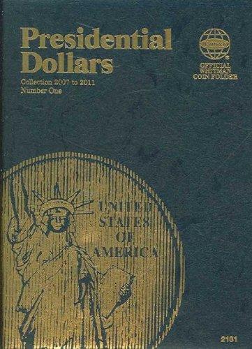 Presidential Dollars Folder Collection 2007 To 2011 Number 1 (Official Whitman Coin Folder) Presidential Dollars Folder
