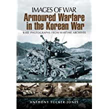 Armoured Warfare in the Korean War