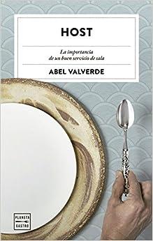Host: La Importancia De Un Buen Servicio De Sala por Abel Valverde epub