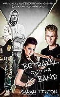Betrayal of the Band