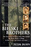 """The Bielski Brothers"" av Peter Duffy"
