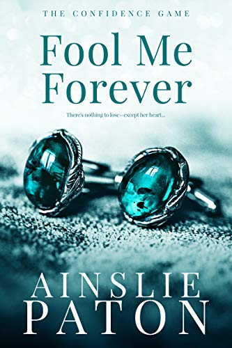 Fool Me Forever by Ainslie Paton