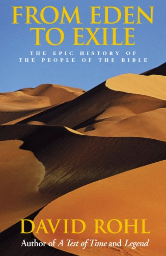 From Eden to Exile: The Epic History of the People of the Bible PDF