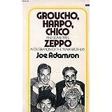 Groucho, Harpo, Chico and sometimes Zeppo