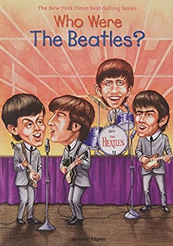 Who Were the Beatles? (Who Was...?) by Geoff Edgers (2006-01-05) (Who Were Beatles)