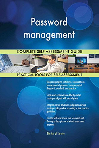 Password management Toolkit: best-practice templates, step-by-step work plans and maturity diagnostics (Password Management Best Practices)