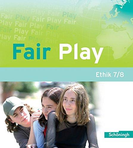 fair-play-lehrwerk-fr-den-ethikunterricht-in-der-sekundarstufe-i-fair-play-lehrwerk-fr-den-ethikunterricht-stammausgabe-schlerband-7-8