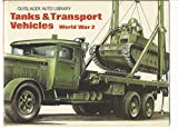 img - for Tanks and Transport Vehicles (Olyslager Auto Library) book / textbook / text book