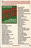 Cheaper and Better, Nancy Bithes, 0060960574