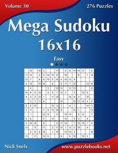 Mega Sudoku 16x16 - Easy - Volume 30 - 276 Puzzles PDF