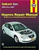 Saturn Ion, 2003-2007 (Automotive Repair Manual)