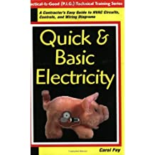 Quick & Basic Electricity: A Contractor's Easy Guide to Hvac Circuits, Controls & Wiring Diagrams