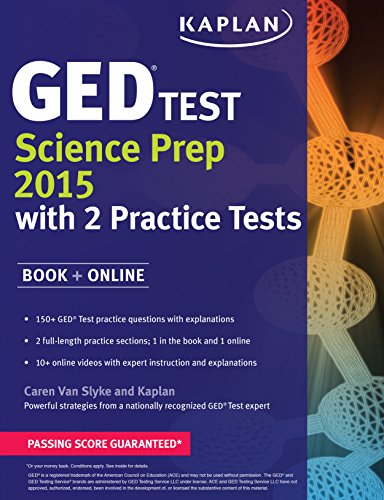 Kaplan GED Test Science Prep 2015: Book + Online (Kaplan Test Prep)