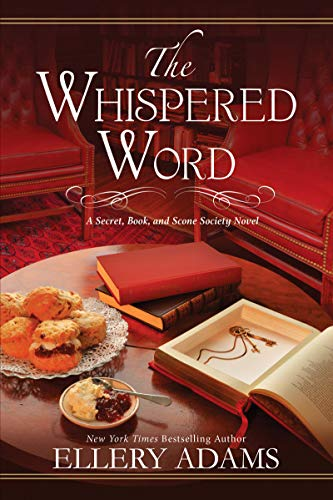 The Whispered Word (Secret, Book, & Scone Society Book 2)