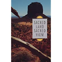 Sacred Land, Sacred View: Navajo Perceptions of the Four Corners Region