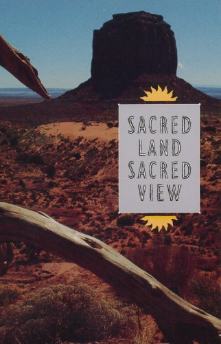 Sacred Land, Sacred View: Navajo Perceptions of the Four Corners Region (CHARLES REDD MONOGRAPHS IN WESTERN - Colorado Pueblo Stores In