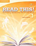 Read This! is a four-book reading series designed for adult and young adult ESL students at the high beginning to intermediate levels. Read This!, Level 1 contains fifteen fascinating stories relating to the fields of Communication, Technology, Mathe...