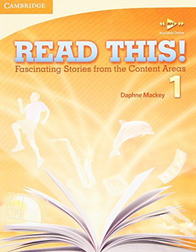 Read This! Level 1 Student's Book: Fascinating Stories from the Content Areas