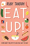 img - for Eat Up: Food, Appetite and Eating What You Want book / textbook / text book