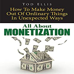 All about Monetization