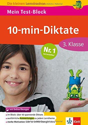 Klett Mein Test-Block: 10-min-Diktate 3. Klasse (Die kleinen Lerndrachen)