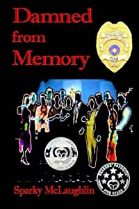Damned from Memory by Sparky McLaughlin (2012-11-06)