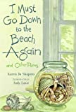 I Must Go down to the Beach Again, Karen Jo Shapiro, 1580891438