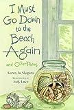 I Must Go down to the Beach Again, Karen Jo Shapiro, 1580891438