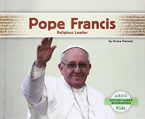 Pope Francis:: Religious Leader (History Maker Biographies (Abdo))