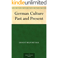 German Culture Past and Present (English Edition)