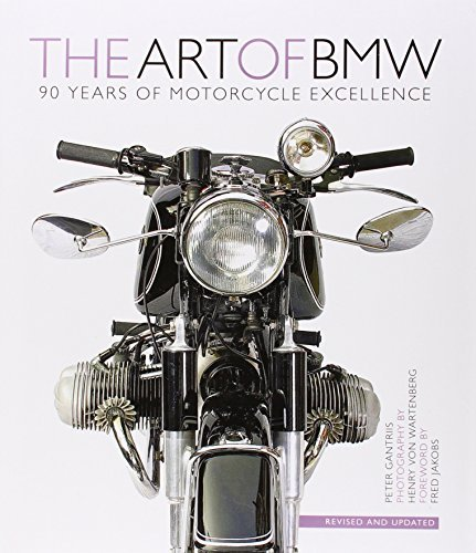The Art of BMW: 90 Years of Motorcycle Excellence by Peter Gantriis (2013-04-15) por Peter Gantriis