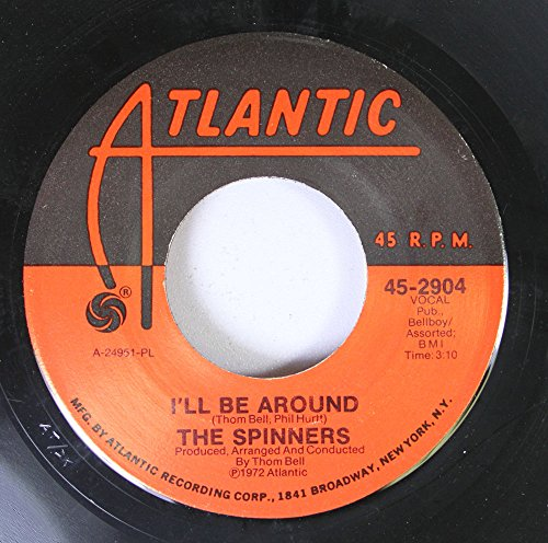 the spinners 45 RPM I'll be around / how could I let you get -