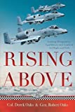 img - for Rising Above: Gaining Perspective, Confidence and Control in Flight and Life book / textbook / text book