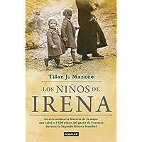 Los niños de Irena / Irena's Children: The extraordinary...