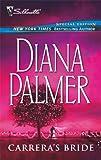 Carrera's Bride, Diana Palmer, 0373302185