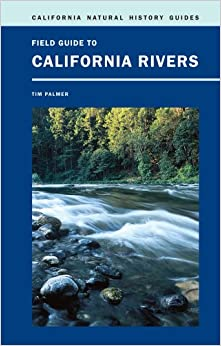Book Field Guide to California Rivers (California Natural History Guides)