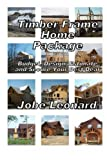 Timber Frame Home Package, Jobe David Leonard, 1490473564