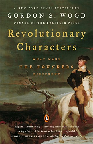Revolutionary Characters: What Made the Founders Different cover