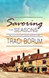 Savoring the Seasons (Chilton Crosse Book 4)