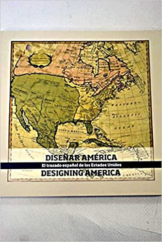 Diseñar América=: Designing America : el trazado español de los Estados Unidos, del 4 de julio al 12 de octubre de 2014=from July 4th to October 12th 2014, Biblioteca Nacional de España: Amazon.es: Libros