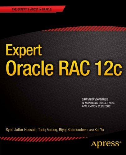 Expert Oracle RAC 12c by Kai Yu , Riyaj Shamsudeen , Syed Jaffar Hussain , Tariq Farooq, Publisher : Apress
