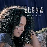 Alla En El Sur by Ilona (2008-02-12?