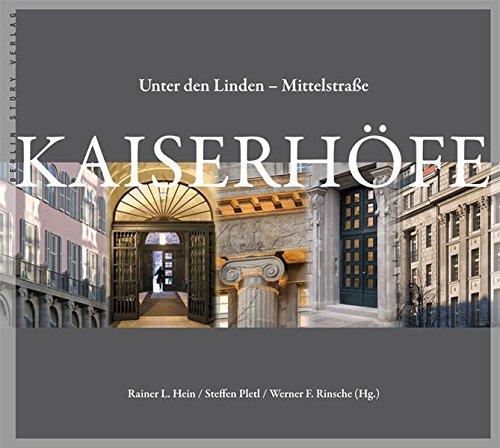 Kaiserhöfe: Unter den Linden - Mittelstraße