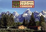 Log Cabins and Cottages, William S. Wicks, 0943972280