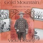 Gold Mountain: A Klondike Mystery | Vicki Delany