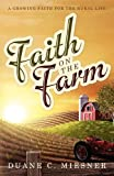Faith on the Farm, Duane C. Miesner, 1414118066